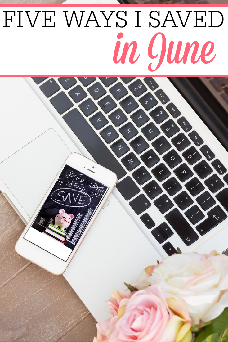 I love looking back at the month and seeing how I did. Check out the 5 ways I saved in June.