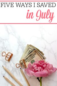 Ways I Saved In July