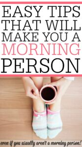 5 Easy Tips That Will Make You A Morning Person