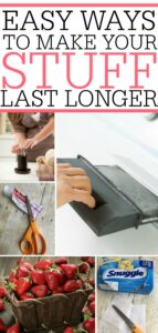 Ways To Make Your Stuff Last Longer
