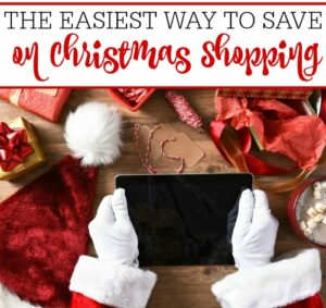 The Easiest Way To Save On Christmas Shopping