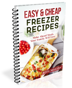Cheap & Easy Make Ahead Freezer Meal Recipes