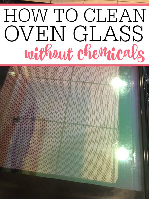 how to clean oven glass without chemicals