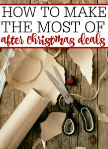 How To Make The Most of After Christmas Deals