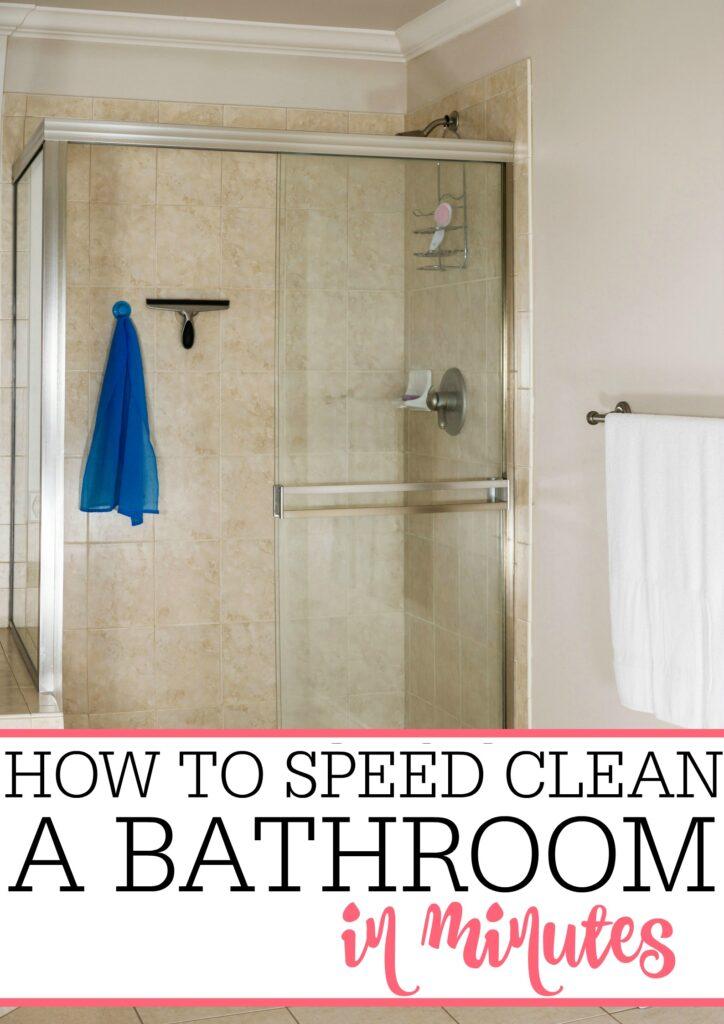 speed clean a bathroom