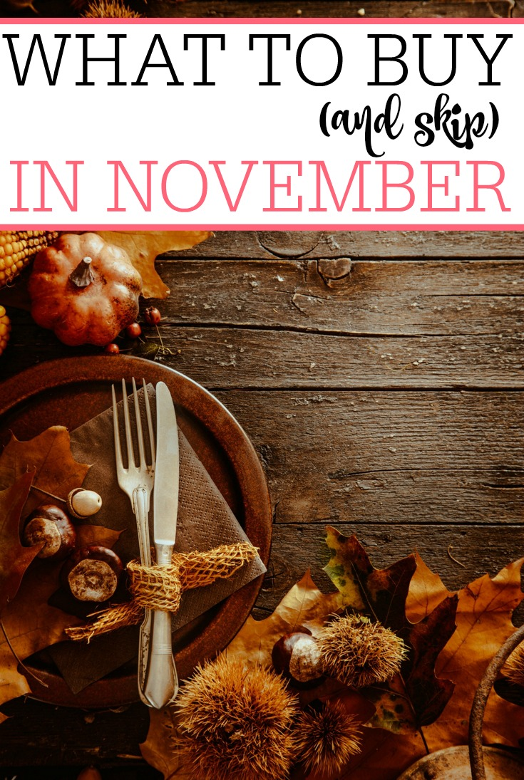 Trying to save more money? Check out what to buy (and skip) in November to really save. It's an easy way to save more money without much work.
