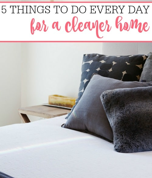 things to do every day for a cleaner home