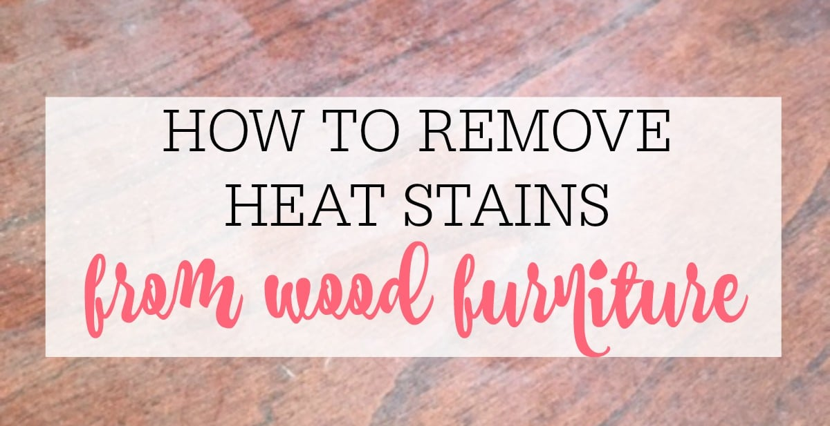 How To Remove Heat Stains From Wood Frugally Blonde