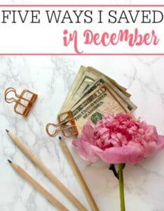 Ways I Saved In December