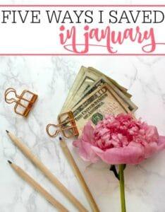 Ways I Saved In January