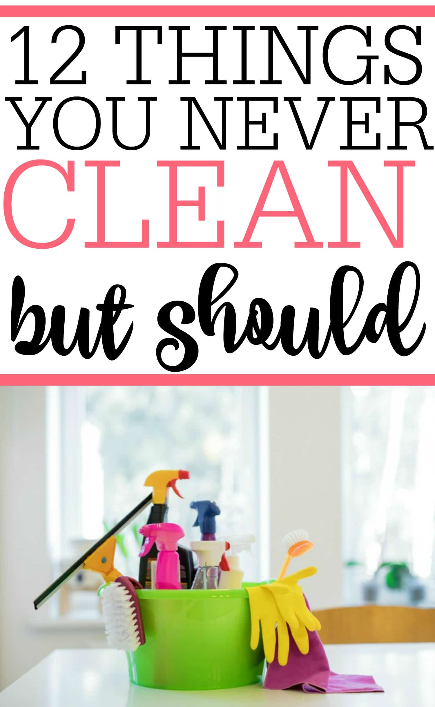 Our homes can be a breeding ground for bacteria and germs. Check out these 12 things you never clean but should. Prevent illness and keep your home safe by cleaning these items.
