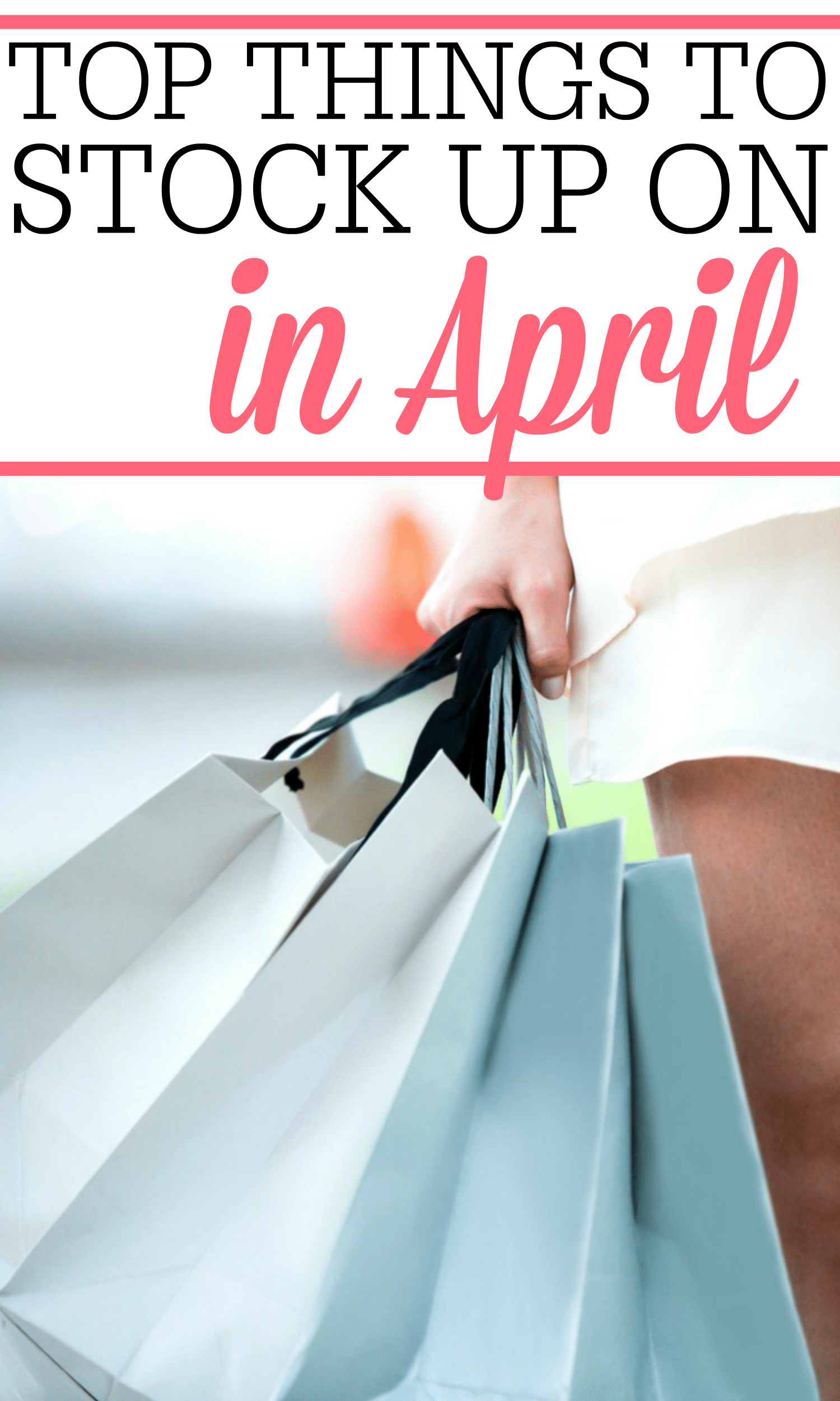 Trying to save more money? Check out the top things to stock up on in April to really save. It's an easy way to save more money without much work.