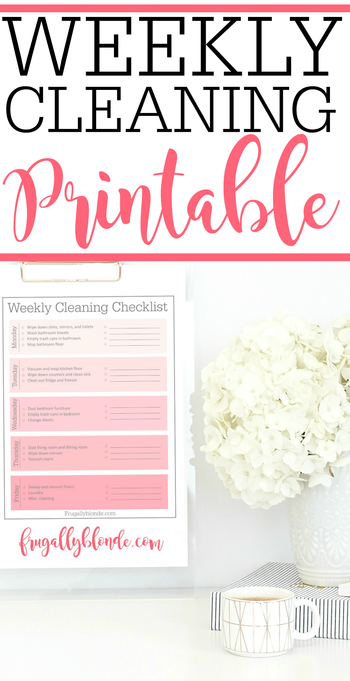 Weekly Cleaning Schedule Printable - Frugally Blonde