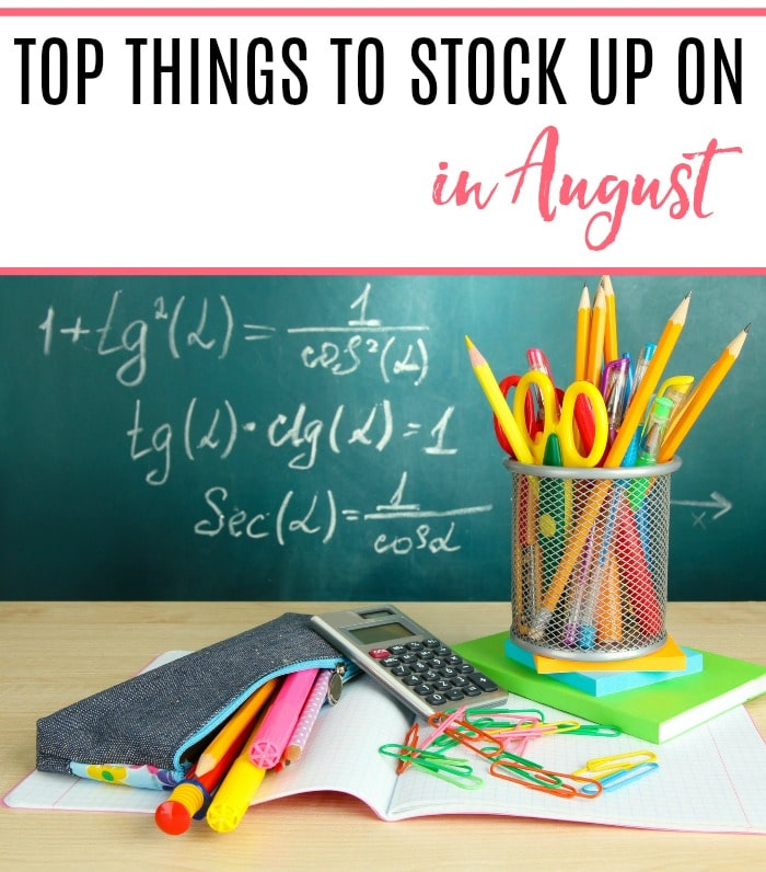 top things to stock up on in august