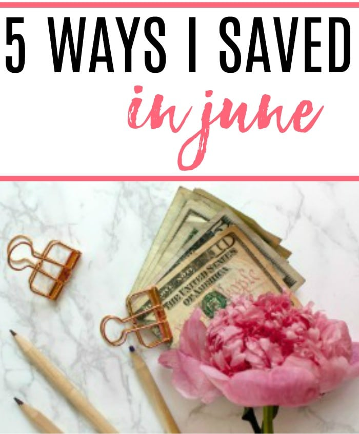 ways i saved in june