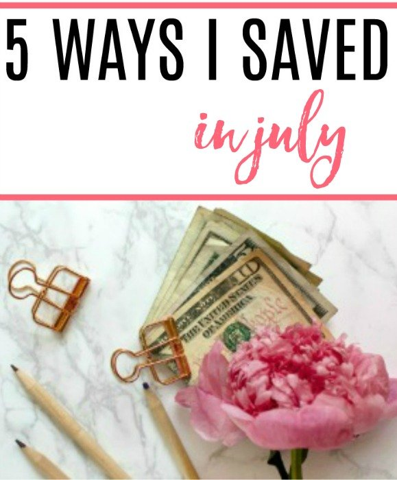 how I saved in july