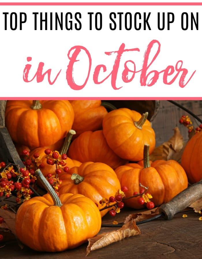 top things to stock up on in october