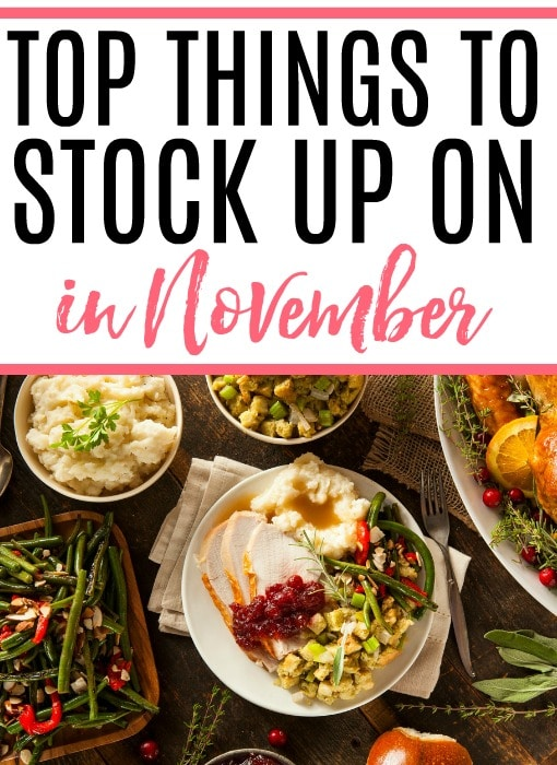 things to stock up on in november