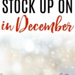 top things to stock up on in december