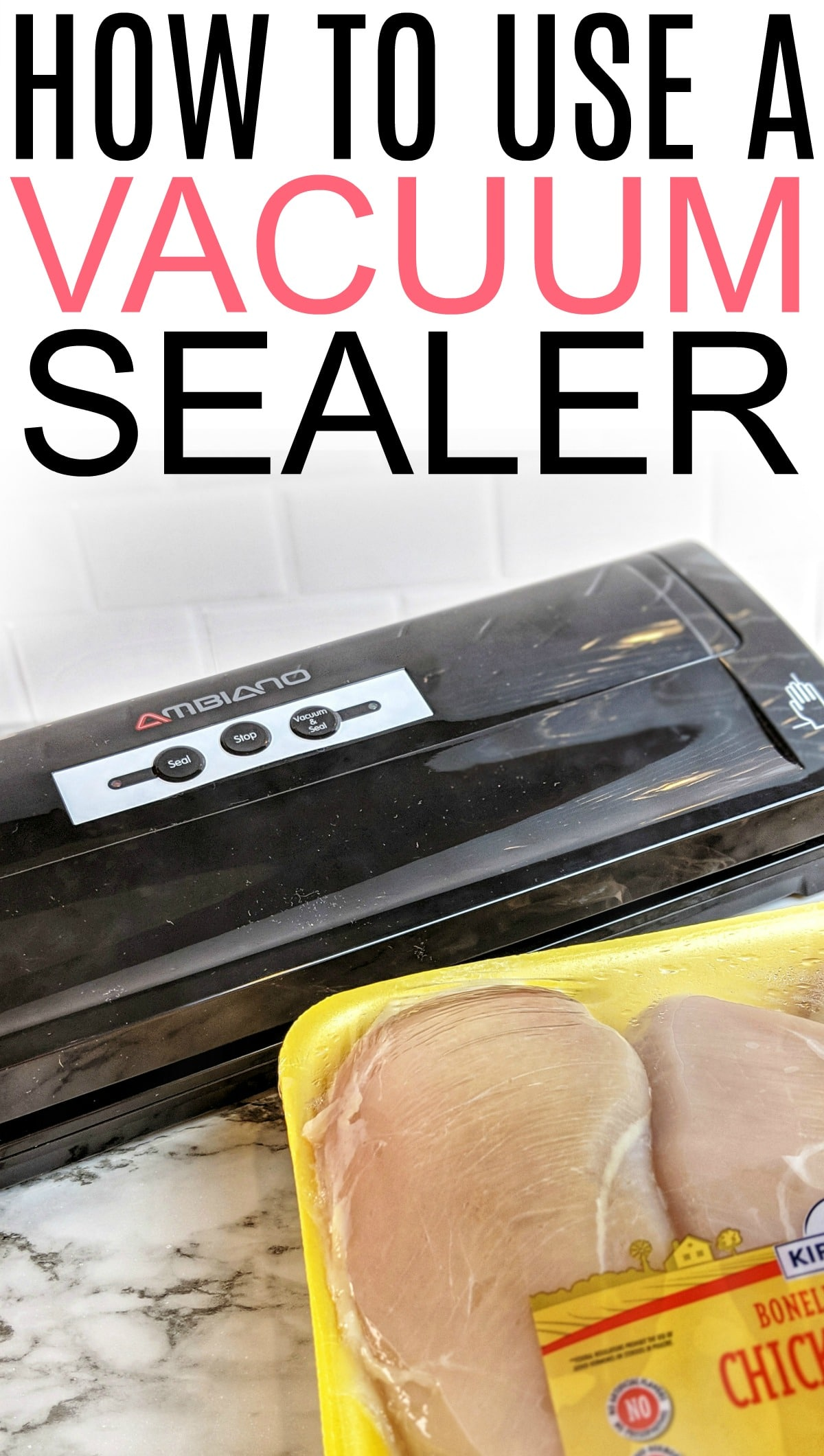 How To Use A Vacuum Sealer Like A Pro