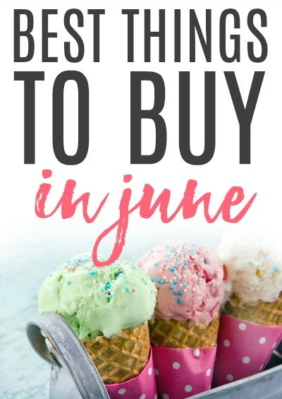 best things to buy in june to save