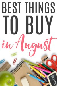 things to buy in august
