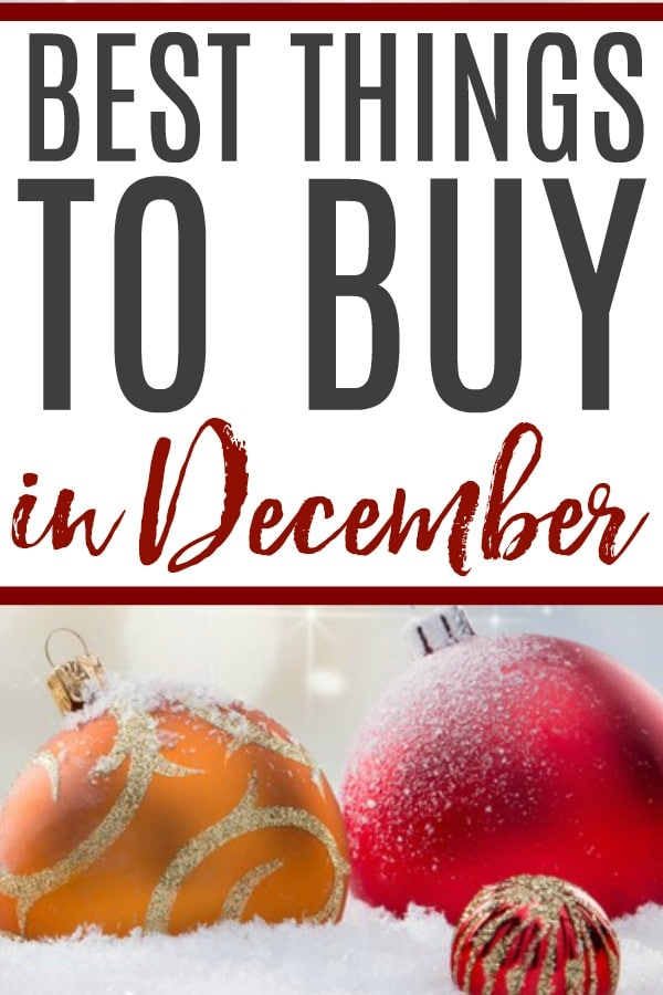 best things to buy in December