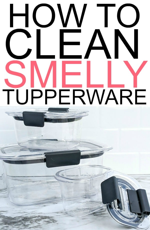 how to clean smelly tupperware