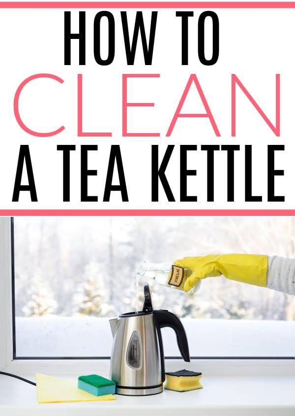 clean a tea kettle