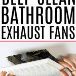 cleaning a bathroom exhaust fan