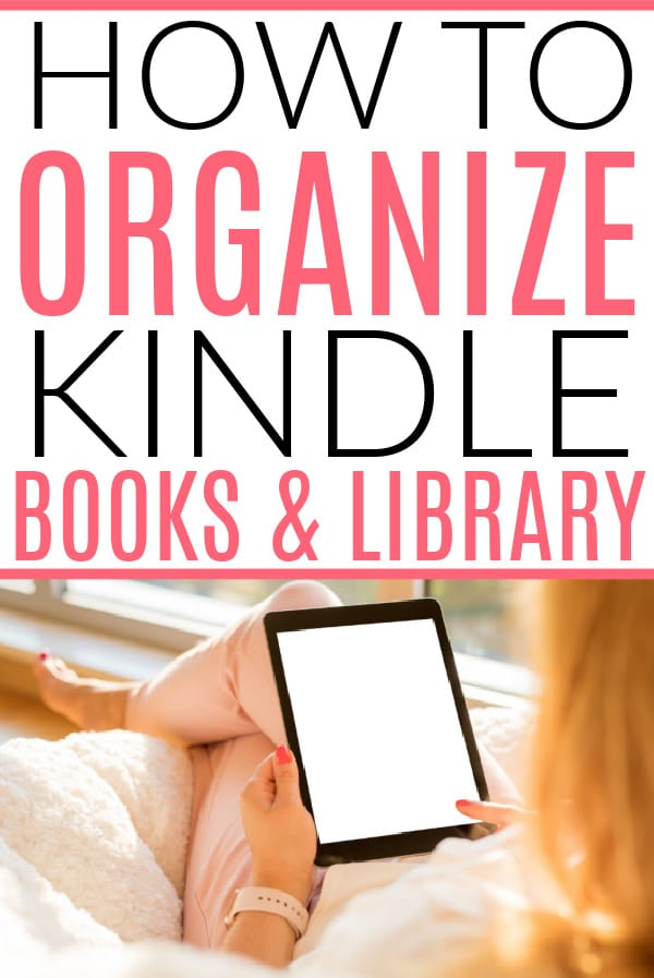 how to organize kindle books
